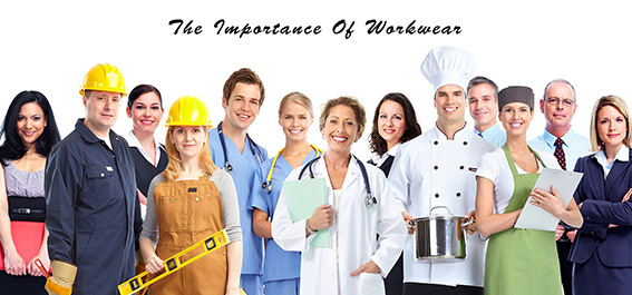 The Importance Of Workwear